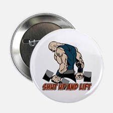 "Shut Up and Lift Weightlift 2.25"" Button (10 pack)"