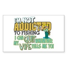 Not Addicted to Fishing Rectangle Decal