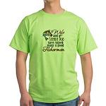 Wife - Steady Job - Fishermen Green T-Shirt