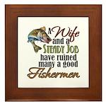 Wife - Steady Job - Fishermen Framed Tile