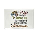 Wife - Steady Job - Fishermen Rectangle Magnet