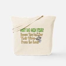 Why Do Men Fish? Tote Bag