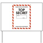 Top Secret Yard Sign