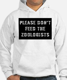Please don't feed the Zoologi Hoodie