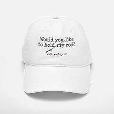 Hold My Rod Baseball Baseball Cap