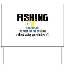Fishing Fun Yard Sign