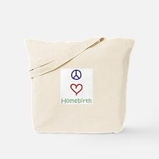 Peace, Love, Homebirth Tote Bag