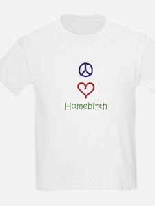 Peace, Love, Homebirth T-Shirt