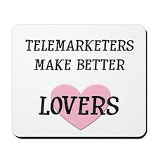 Telemarketers make better lov Mousepad