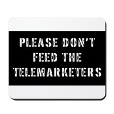 Please don't feed the telemar Mousepad