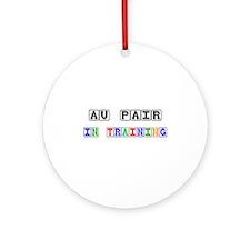 Au Pair In Training Ornament (Round)
