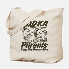Keep the Dream Alive Tote Bag