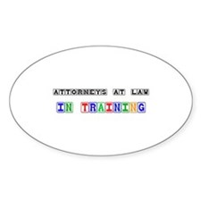 Attorneys At Law In Training Oval Decal