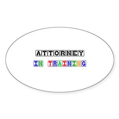 Attorney In Training Oval Decal