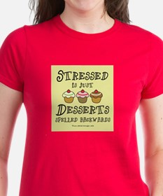 Stressed is Desserts Tee
