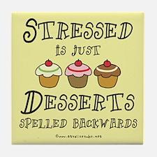 Stressed is Desserts Tile Coaster