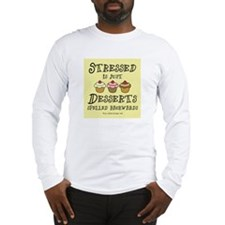 Stressed is Desserts Long Sleeve T-Shirt