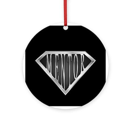 SuperMentor(metal) Ornament (Round)