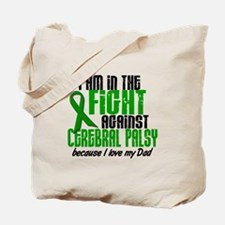 In The Fight Against CP 1 (Dad) Tote Bag
