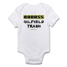 Badass Oilfield Trash Infant Bodysuit
