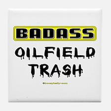 Badass Oilfield Trash Tile Coaster