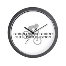 To Ride Or Not To Ride Wall Clock