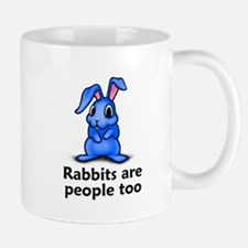 Rabbits Are People Too Mug