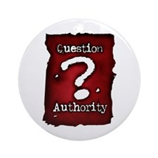 Question Authority Ornament (Round)