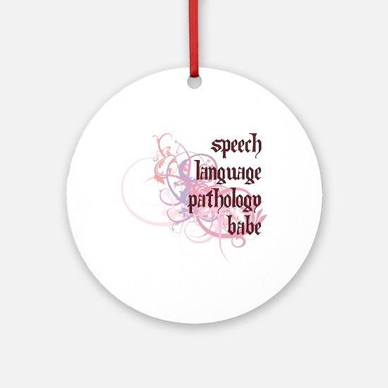 Speech Language Pathology Babe Ornament (Round)