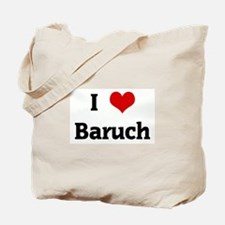 I Love Baruch Tote Bag