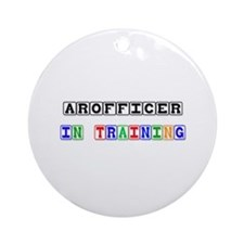 Arofficer In Training Ornament (Round)
