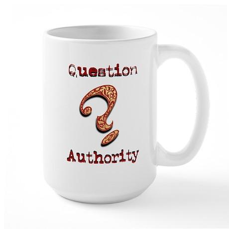 Question Authority 4 Large Mug