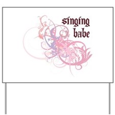 Singing Babe Yard Sign