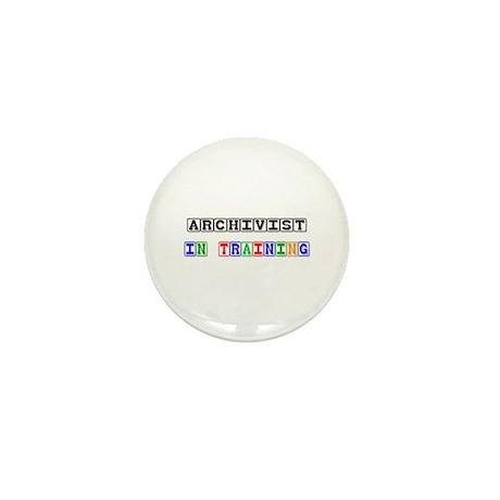 Archivist In Training Mini Button (10 pack)