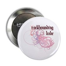 """Rockhounding Babe 2.25"""" Button (10 pack)"""