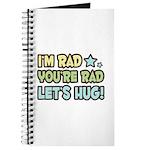 I'm Rad, You're Rad Journal