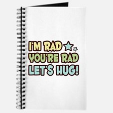 I'm Rad, You're Rad Journal
