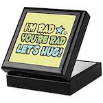 I'm Rad, You're Rad Keepsake Box