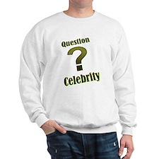 Question Celebrity 1 Sweatshirt