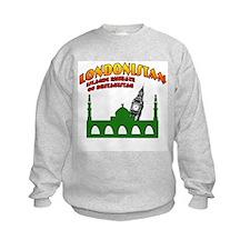 Londonistan Sweatshirt