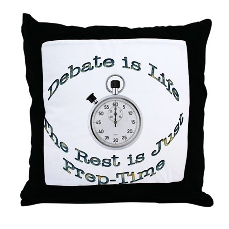 Debate is Life Throw Pillow