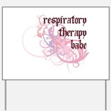 Respiratory Therapy Babe Yard Sign
