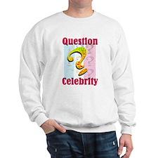 Question Celebrity 2 Sweatshirt