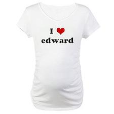 I Love edward Shirt