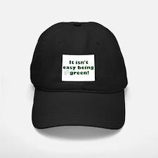 It isn't easy being green! Baseball Hat