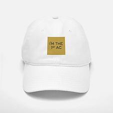 I'M THE 1st AC Baseball Baseball Cap