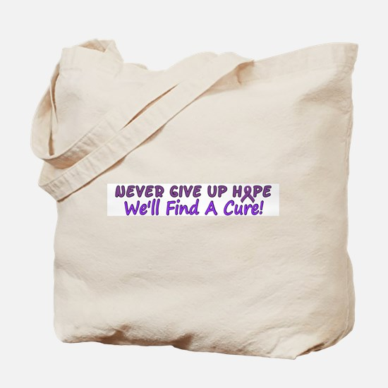 Never Give Up Hope Tote Bag