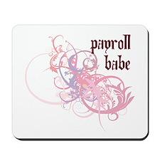 Payroll Babe Mousepad