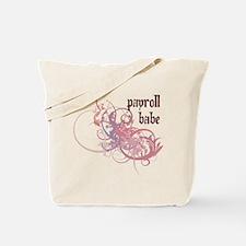 Payroll Babe Tote Bag