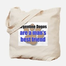 Argentine Dogos man's best friend Tote Bag